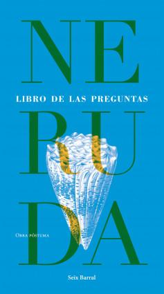 Libro de las preguntas - Pablo Neruda | Planeta de Libros