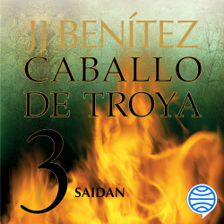 Saidan. Caballo de Troya 3 - J. J. Benítez | Planeta de Libros