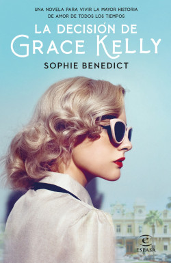 La osadía de Grace Kelly – Sophie Benedict | Descargar PDF
