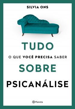 Tudo o que você precisa retener sobre a psicanálise – Silvia Ons   Descargar PDF