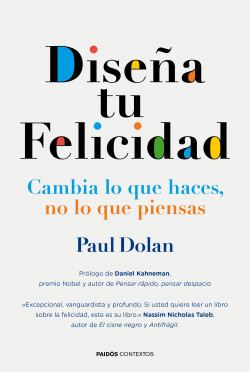 Diseña tu dicha – Paul Dolan   Descargar PDF