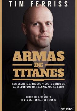 Armas de titanes – Tim Ferriss | Descargar PDF