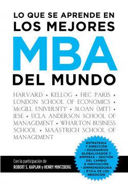 Lo que se aprende en los mejores MBA del mundo – Francisco Javier Gallardo Morales | Descargar PDF