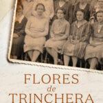 Flores de trinchera – Roberto Míguez | Descargar PDF