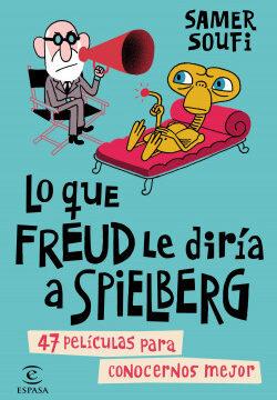Lo que Freud le diría a Spielberg – Samer Soufi | Descargar PDF