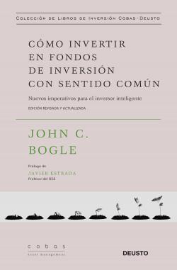 Cómo invertir en fondos de inversión con sentido común – John C. Bogle   Descargar PDF