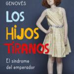 Los hijos tiranos – Vicente Garrido Genovés | Descargar PDF