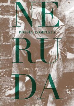 Poesía completa.  Tomo 2 (1948-1954) – Pablo Neruda   Descargar PDF