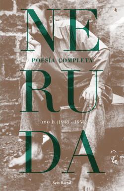 Poesía completa.  Tomo 2 (1948-1954) – Pablo Neruda | Descargar PDF