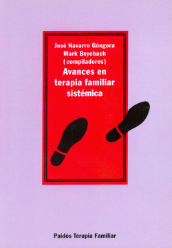 Avances en terapia familiar sistémica - Mark Beyebach,José Navarro   Planeta de Libros