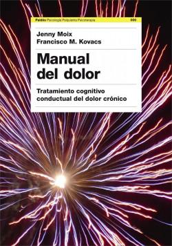 Manual del dolor - Dr. Francisco Kovacs,Jenny Moix   Planeta de Libros