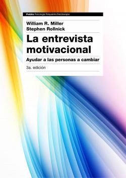 La entrevista motivacional 3ª edición - William R. Miller,Stephen Rollnick   Planeta de Libros