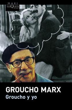 Groucho y yo - Groucho Marx   Planeta de Libros