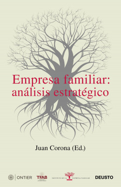 Empresa familiar: análisis estratégico - Juan Francisco Corona Ramón | Planeta de Libros