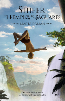 Shifer en el templo de los jaguares - Marta Román | Planeta de Libros