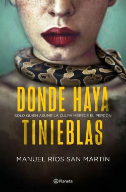 Donde haya tinieblas - Manuel Ríos San Martín   Planeta de Libros