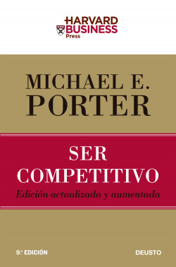 Ser competitivo - Michael E. Porter | Planeta de Libros