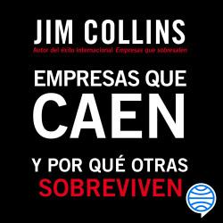 Empresas que caen - Jim Collins   Planeta de Libros