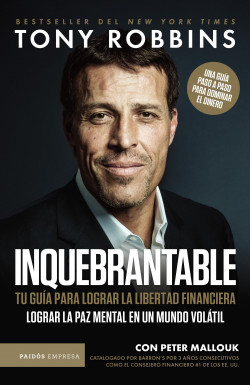 Inquebrantable - Tony Robbins   Planeta de Libros