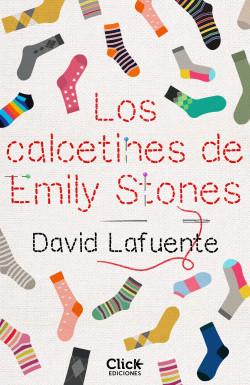 Los calcetines de Emily Stones - David Lafuente | Planeta de Libros
