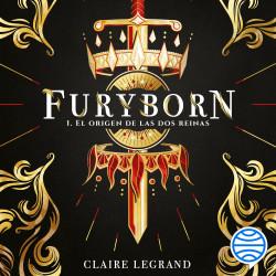 Furyborn 1. El origen de las dos reinas – Claire Legrand | Descargar PDF