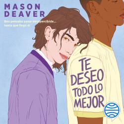 Te deseo todo lo mejor – Mason Deaver | Descargar PDF