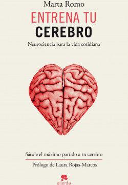 Entrena tu cerebro – Marta Romo Vega | Descargar PDF