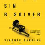 Crímenes sin resolver – Vicente Garrido Genovés,Patricia López Lucio | Descargar PDF