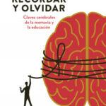Aprender, recordar y olvidar – Ignacio Morgado | Descargar PDF