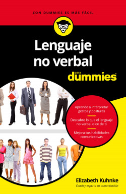 Lenguaje no verbal para Dummies – Elizabeth Kuhnke   Descargar PDF