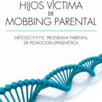 Hijos víctima de mobbing familiar – Nora Rodríguez | Descargar PDF