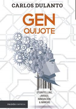 El Gen Quijote – Carlos Alberto Dulanto Sandoval   Descargar PDF