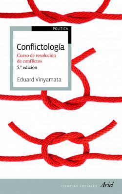 Conflictología – Eduard Vinyamata Camp   Descargar PDF