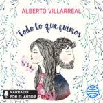 Todo lo que fuimos – Alberto Villarreal | Descargar PDF