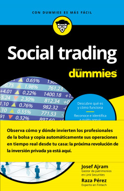 Social trading para Dummies – Josef Ajram,Raza Pérez Martínez   Descargar PDF