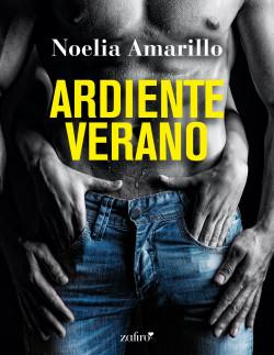 Ardiente verano – Noelia Amarillo   Descargar PDF