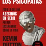 La sabiduría de los psicópatas – Kevin Dutton | Descargar PDF
