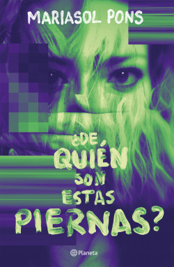 ¿De quién son estas piernas? – Mariasol Pons Cruz | Descargar PDF