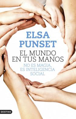 El mundo en tus manos - Elsa Punset | Planeta de Libros