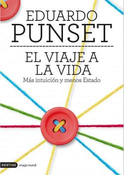 El viaje a la vida - Eduardo Punset | Planeta de Libros