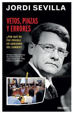 Vetos, pinzas y errores - Jordi Sevilla   Planeta de Libros