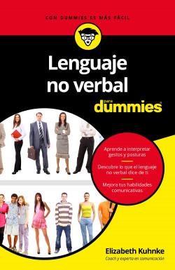 Lenguaje no verbal para Dummies - Elizabeth Kuhnke   Planeta de Libros