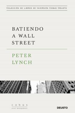 Batiendo a Wall Street - Peter Lynch   Planeta de Libros