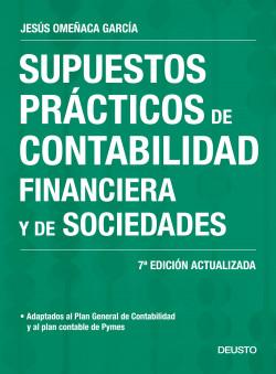 Supuestos prácticos de contabilidad financiera y de sociedades - Jesús Omeñaca García   Planeta de Libros