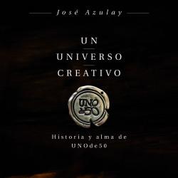 Un universo creativo - José Azulay Azulay   Planeta de Libros