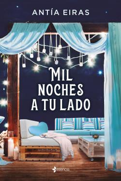 Mil noches a tu lado - Antía Eiras   Planeta de Libros