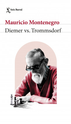 Diemer vs.Trommsdorf - Mauricio Montenegro Riveros | Planeta de Libros