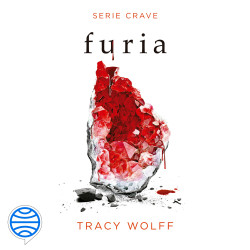 Furia (Serie Crave 2) - Tracy Wolff | Planeta de Libros