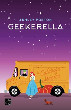 Geekerella - Ashley Poston | Planeta de Libros