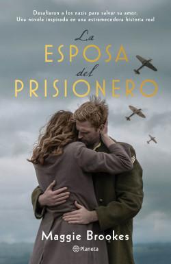 La esposa del prisionero - Maggie Brookes | Planeta de Libros